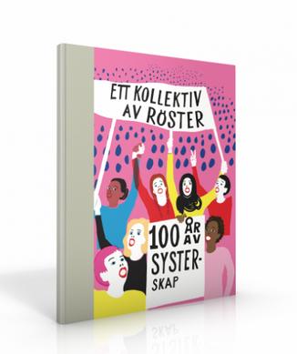 """Bild på Jubileumsboken """"Ett kollektiv av röster - 100 år av systerskap""""."""